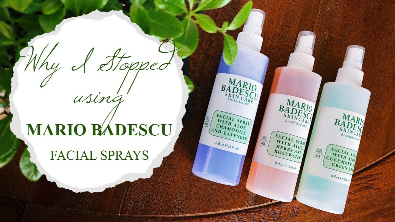 Why I Stopped Using Mario Badescu Facial Sprays Hannah Ra