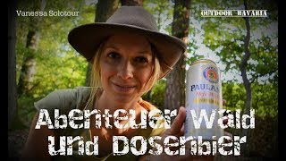 🦊 Wilde Wege🌳 Solotour, Dosenbier & Steinschleuder - Vanessa Blank - Outdoor Bavaria