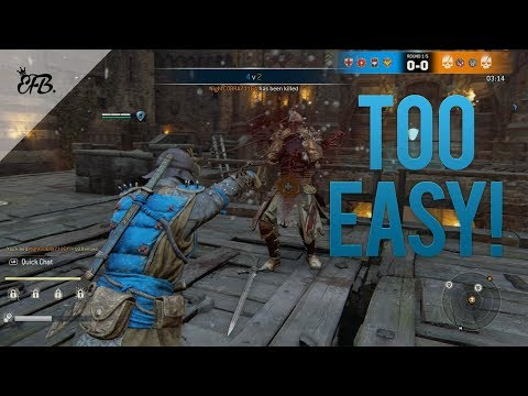 For Honor - THIS IS TOO EASY!