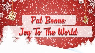Watch Pat Boone Joy To The World video