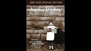 """Awake, My Soul: The Story of the Sacred Harp"" Movie Trailer"