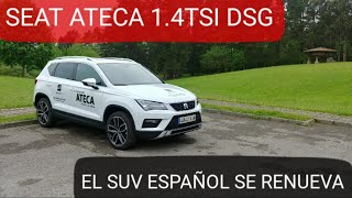 SEAT ATECA 2018 1.4 TSI DSG Excellence Plus. Prueba, Test.