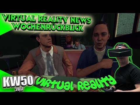 Virtual Reality News (Wochenrückblick KW50) [VR Games][VR Ha