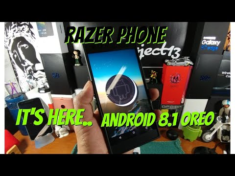 Razer Phone Software Update Android 8.1.Oreo.. IT'S HERE! & Project Treble Support