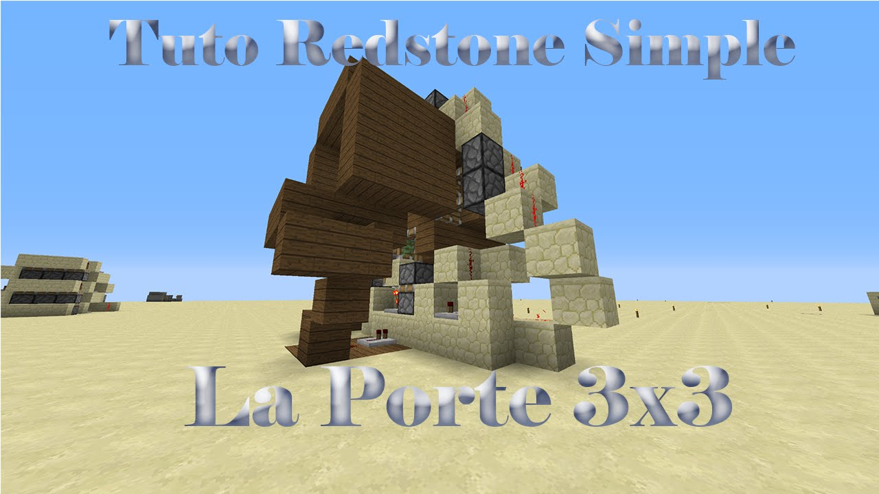 Tuto redstone simple porte 3x3 minecraft ps3 ps4 for Porte 3x3 minecraft