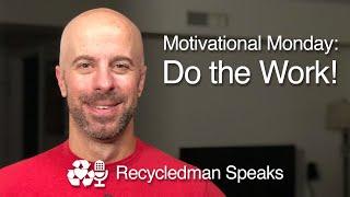 Motivational Monday: Do the Work!