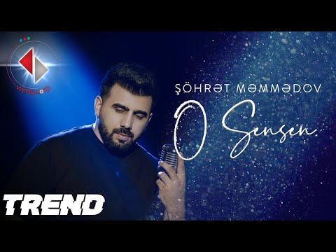 Şöhrət Məmmədov - O Sensen (Official Video)