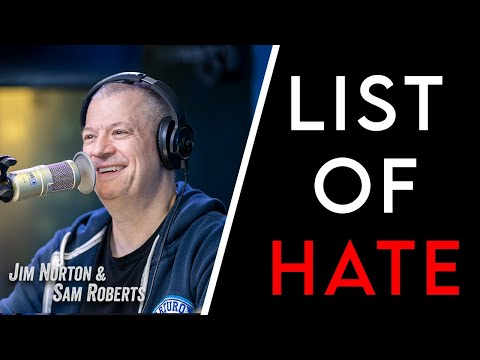 Jim Norton's List Of Hate Part 2   Jim Norton & Sam Roberts