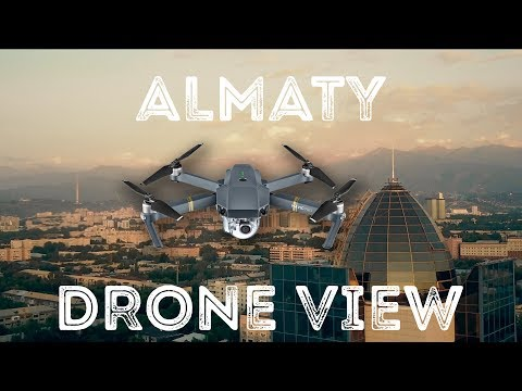 Almaty in 4K Drone view
