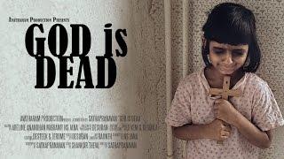 God is Dead - Short Film