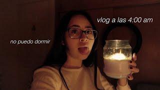 No puedo dormir *vlog a las 4:00 am