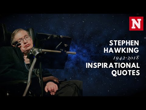 Stephen Hawking's inspiring quotes about life and the universe
