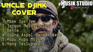 UNCLE DJINK COVER FULL ALBUM TERBARU 2020