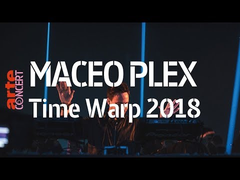 Maceo Plex – Time Warp 2018 (Full Set HiRes) – ARTE Concert