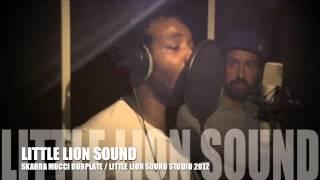 SKARRA MUCCI Dubplate LITTLE LION SOUND 2013