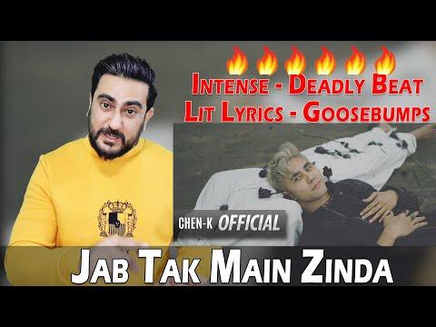 CHEN-K - Jab Tak Main Zinda (Official Video) || Urdu Rap |  Reaction