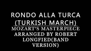 Rondo Alla Turca(Turkish March) by Mozart band version