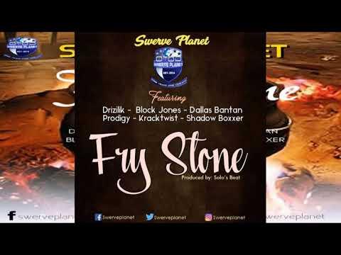 Fry Stone - Drizilik, Kracktwist, Dallas Bantan, Block Jones, Prodigy, Shadow Boxxer (Audio Only)