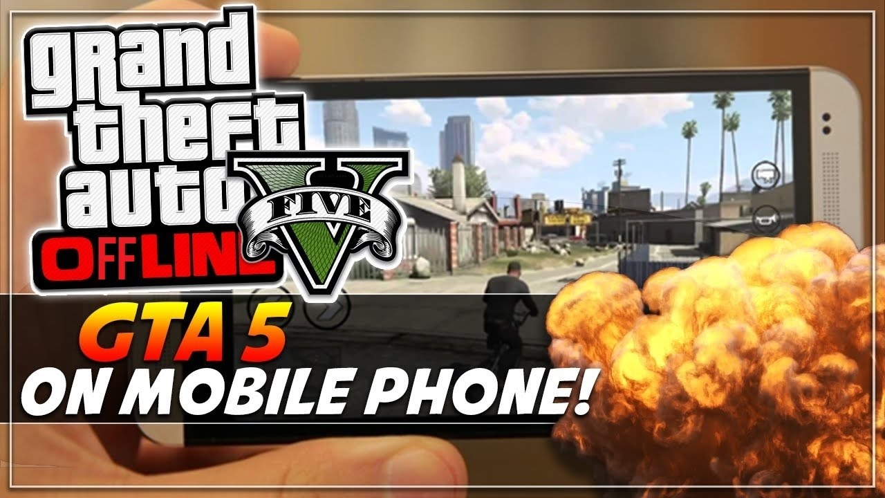 gta 5 full game for android phone