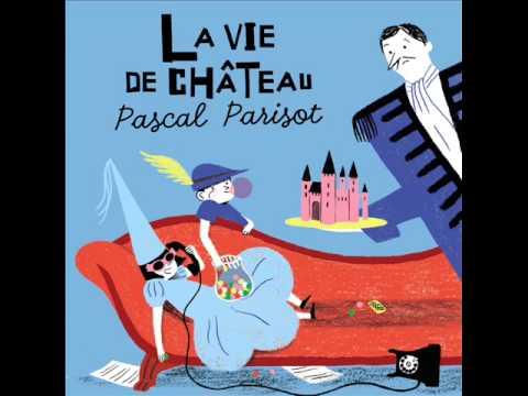 Pascal Parisot - Et Dieu créa ...