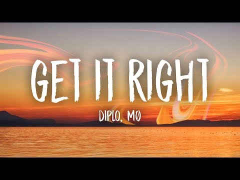 Diplo - Get It Right (Lyrics) Feat. MØ
