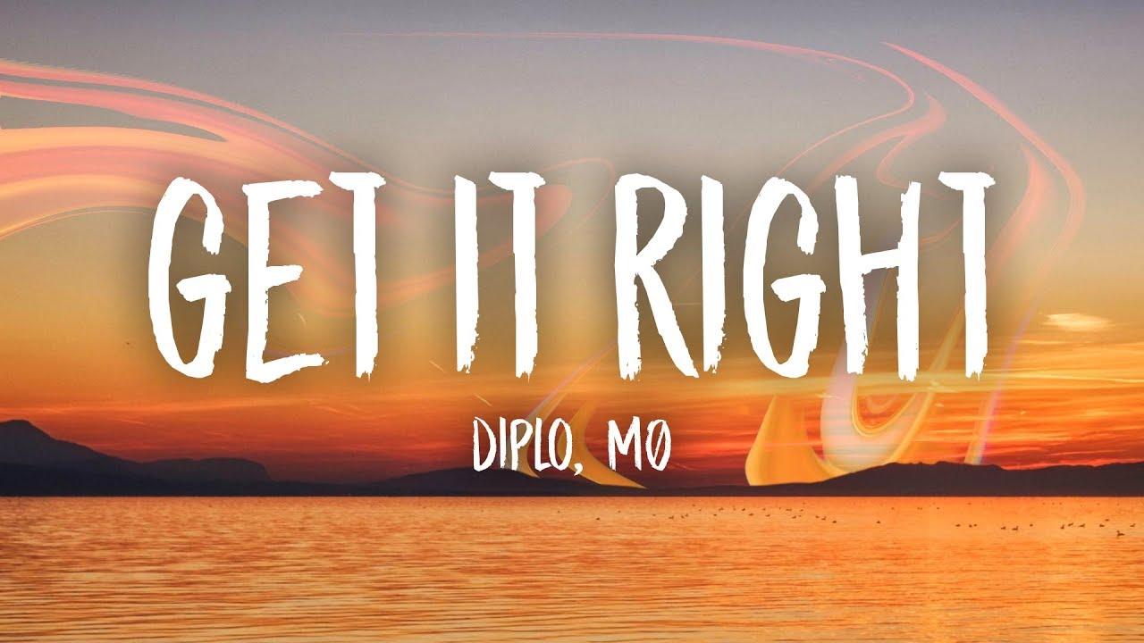 Download Diplo - Get It Right (Lyrics) Feat. MØ