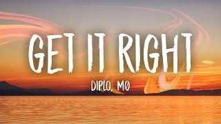 Diplo - Get It Right (Lyrics) Feat. MØ
