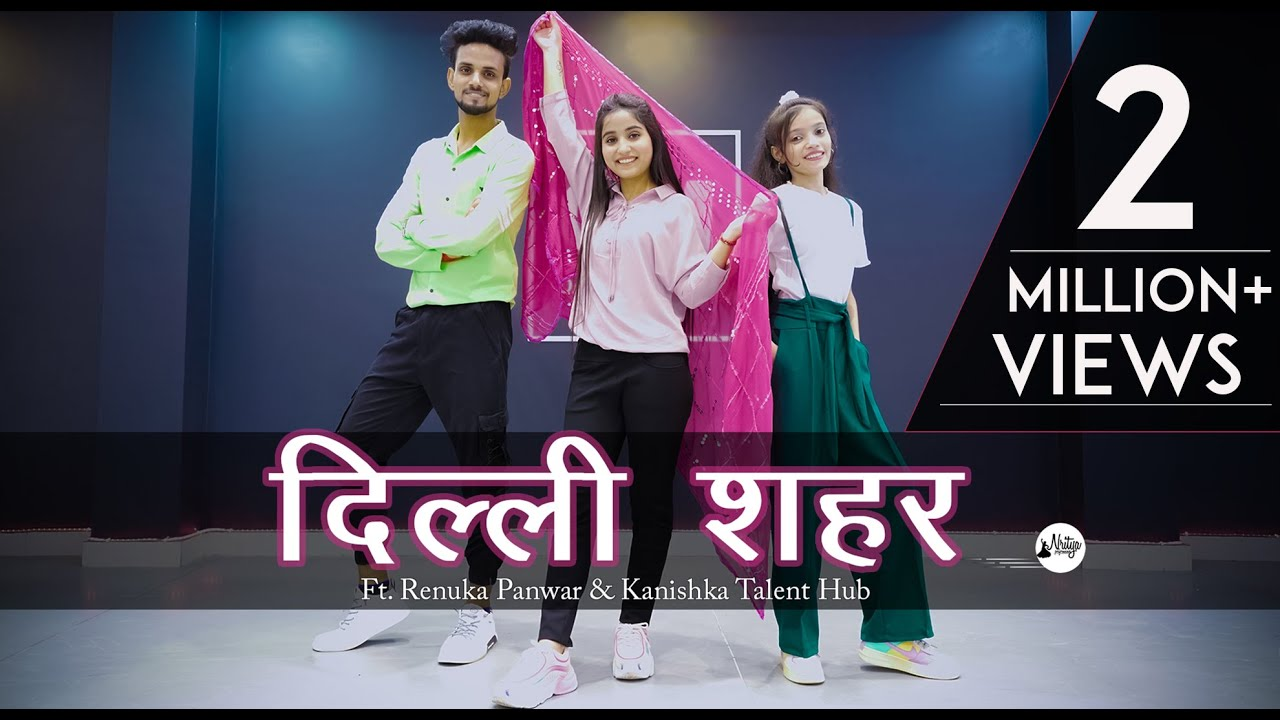 Download Delhi Sheher Dance Video | Ft. Renuka Panwar & Kanishka Talent Hub |