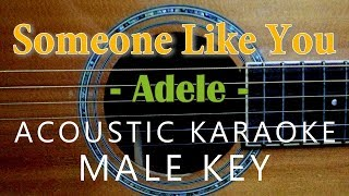 Someone Like You - Adele [Acoustic Karaoke | Male Key]