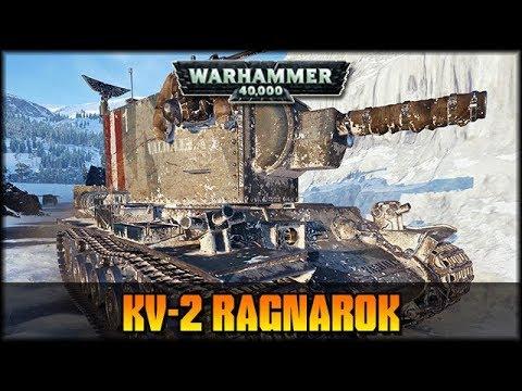 KV-2 Ragnarok - Premium - WH40K + WoT [ deutsch 🐄 gameplay ]