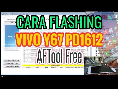 cara-flashing-vivo-y67-pd1612-aftool-free