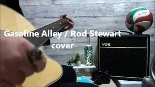Gasoline Alley / Rod Stewart   (cover)