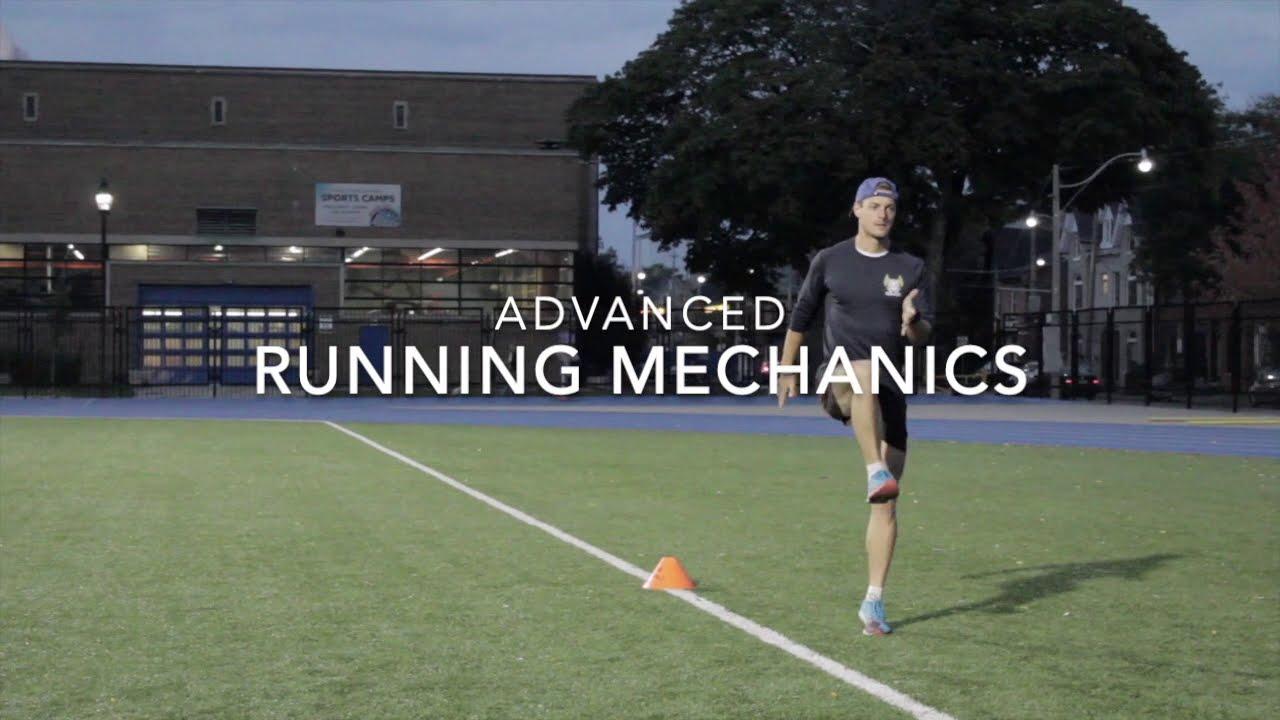 Running Mechanics: Advanced