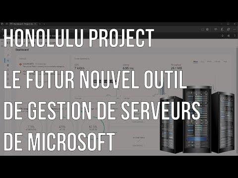 Honolulu Project : Le futur nouvel outil de gestion de serveurs de Microsoft