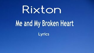 Repeat youtube video Me and My Broken Heart - Rixton [Lyrics]