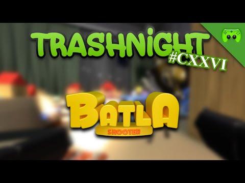 TRASHNIGHT # 126 - Batla «» Let's Play Batla | HD