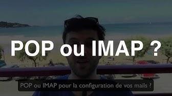 Configurer vos mails en POP ou en IMAP ?