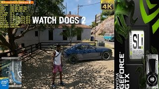 Watch Dogs 2 High Res Texture Pack Ultra Settings 4K | GTX 1080 SLI | i7 5960X 4.5GHz