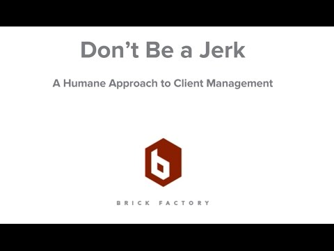 Client Management: Building Happy, Healthy Client Relationships