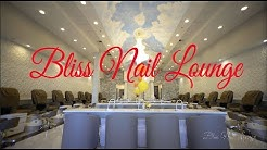 ❤❤ Welcome to Bliss Nails Lounge _ Fort Myers, FL 33966