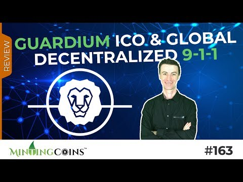 #163 Guardium ICO Review: The Global Decentralized 9-1-1 Utility