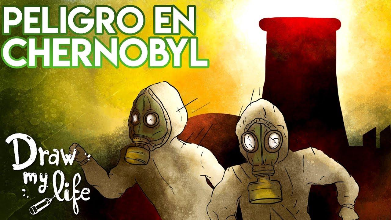 El PELIGRO ACTUAL de CHERNOBYL   Draw My Life