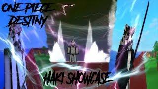 All Haki Showcase! One piece Destiny!!
