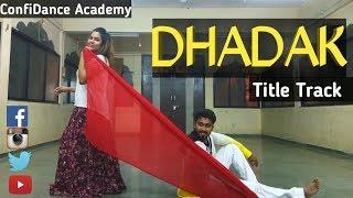 Dhadak Dance Cover | Dhadak | Ishaan & Janhvi | | Ajay-Atul | CDA Choreography