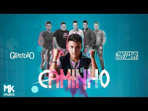 Banda GratidãO ft. Dj Matheus Lazaretti - Caminho - COM LETRA (VideoLETRA® oficial MK Music)