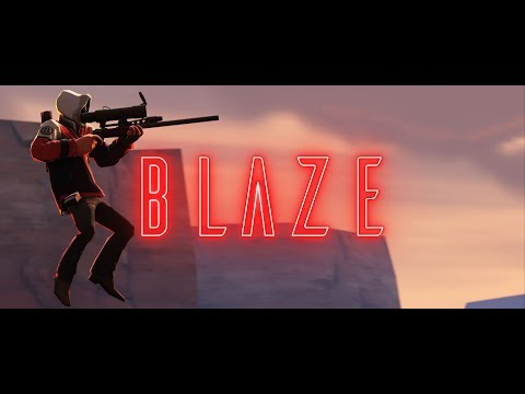 Blaze - TF2 Edit