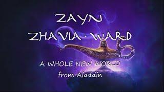 ZAYN ft Zhavia Ward - A Whole New World /Aladdin (traduzione in ITALIANO)