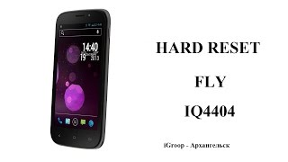 Hard Reset Fly iq4404