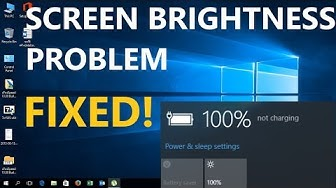 FIXED! Screen Brightness Problem On Windows 10 | Can't Adjust Brightness