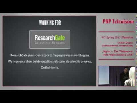 NGINX -- The Web Server You Might Actually Like - Volker Dutsch | IPC13